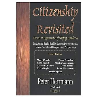 Citizenship Revisited : Threats or Opportunities of Shifting Boundaries