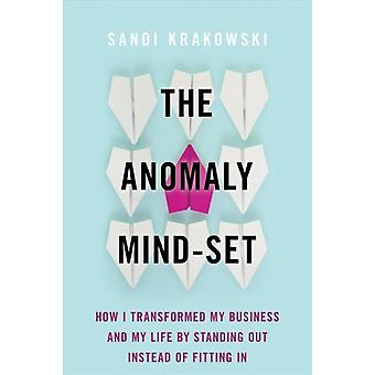 Anomaly MindSet by Sandi Krakowski
