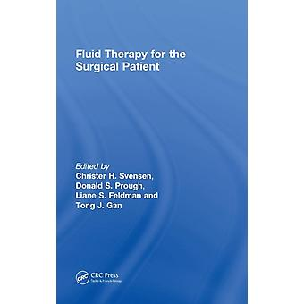 Fluid Therapy for the Surgical Patient by Svensen & Christer H.