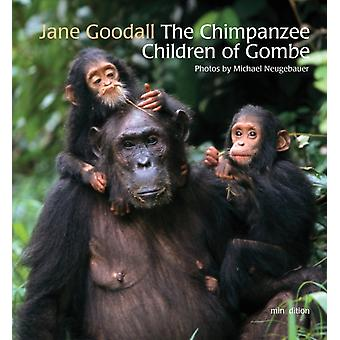 The Chimpanzee Children of Gombe by Jane Goodall & Illustrated by Michael Neugebauer