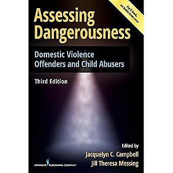 Assessing Dangerousness, Third Edition: Domestic Violence Offenders and Child Abusers