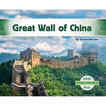 Great Wall of China by Grace Hansen - 9781532104411 Book