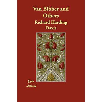 Van Bibber and Others by Harding Davis & Richard