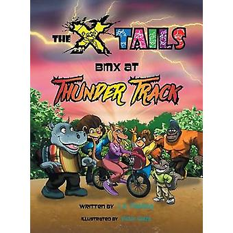 The Xtails BMX at Thunder Track by Fielding & L.A.