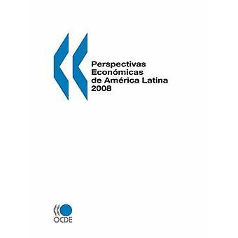 Perspectivas Econmicas de America Latina 2008 by OECD Publishing