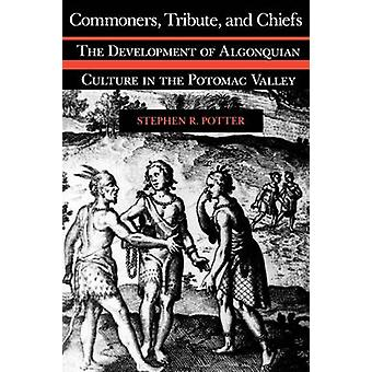 Commoners Tribute  Chiefs P by Potter & Stephen R.