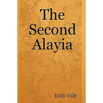 The Second Alayia by Cole & Tony