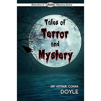 Tales of Terror and Mystery by Doyle & Arthur Conan