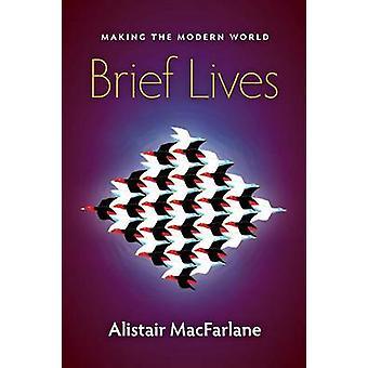 Brief Lives by MacFarlane & Alistair