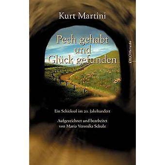 Pech gehabt und Glck gefunden by Martini & Kurt