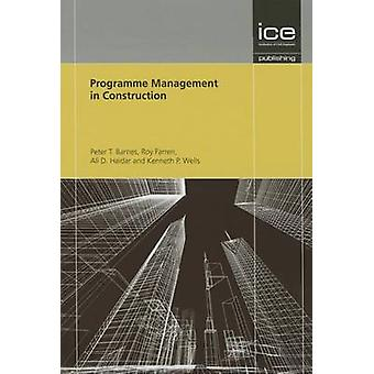 Programme Management in Construction by Ali Haidar - Kenneth Wells -