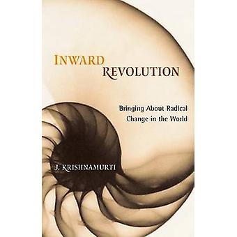 Inward Revolution by Jiddu Krishnamurti - 9781590303276 Book