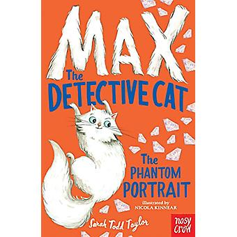 Max the Detective Cat - The Phantom Portrait by Sarah Todd Taylor - 97