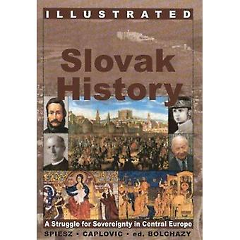A Slovak History - A Struggle for Sovereignty in Central Europe by Mar