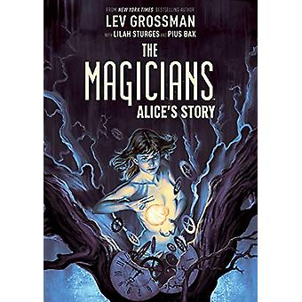 The Magicians Original Graphic Novel - Alice's Story by Lev Grossman -