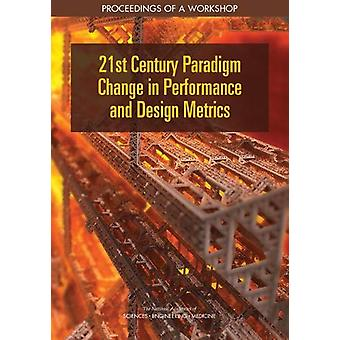 21st Century Paradigm Change in Performance and Design Metrics - Proce