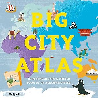 Big City Atlas by Maggie Li - 9781843654599 Book