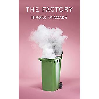 The Factory by Hiroko Oyamada - 9780811228855 Book
