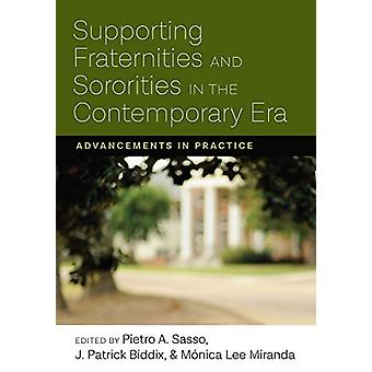 Supporting Fraternities and Sororities in the Contemporary Era - Advan