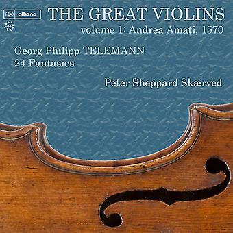 テレマン/Skaerved、ピーター シェパード - 偉大なバイオリン 1 - テレマン 24 空想 1570 アマティ [CD] アメリカ インポート