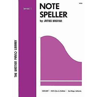 Note Speller Level 1 by Bastien & James