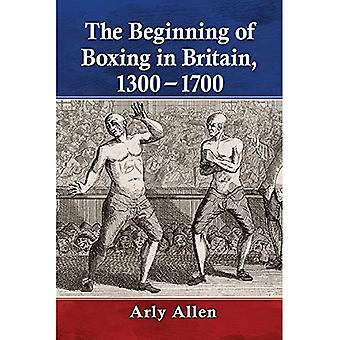 Boxing in Britain, from Medieval Times to the Early Modern Era