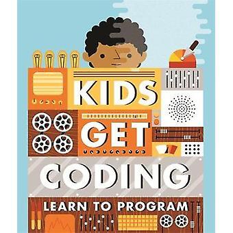 Lapset saavat koodauksen oppia ohjelmoimaan kirjoittanut Lyons & HeatherTweedale & Elizabeth