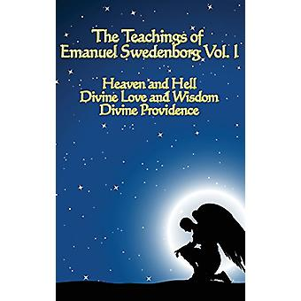 The Teachings of Emanuel Swedenborg Vol I by Emanuel Swedenborg - 978