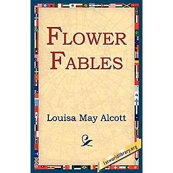 Flower Fables by Louisa May Alcott - 9781595401076 Book