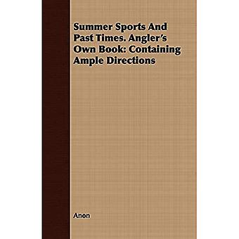 Summer Sports And Past Times. Angler's Own Book