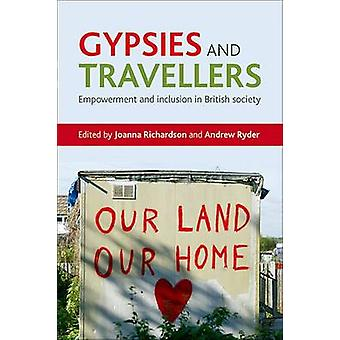 Gypsies and Travellers Empowerment and Inclusion in British Society