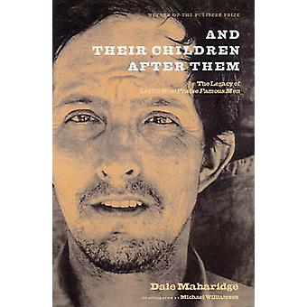 And Their Children After Them by Dale Maharidge