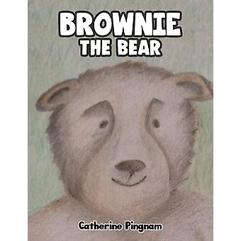 Brownie the Bear by Catherine Pingnam