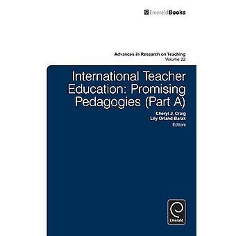 Internationell lärarutbildning lovande Pedagogies av OrlandBarak & Lily