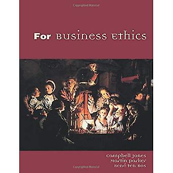 For Business Ethics: A Critical Approach