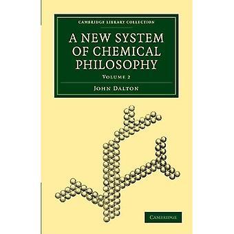 Nowy system filozofii chemicznej: tom 2