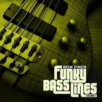 リック ・ フィンチ - リック ・ フィンチ: Vol. 4 ファンキーなベース ライン [CD] アメリカ インポートします。