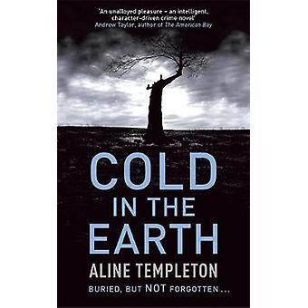 Kälte in der Erde von Aline Templeton - 9780340838556 Buch