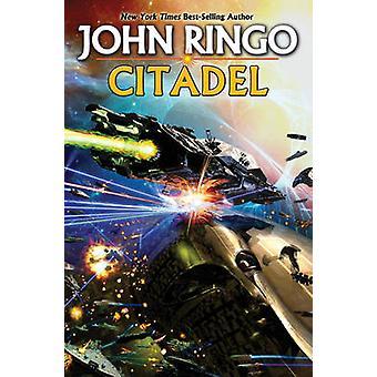 Citadel by John Ringo - 9781439134009 Book