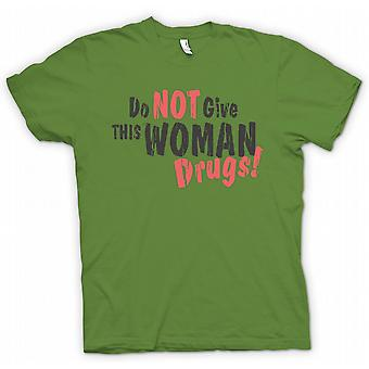 T-shirt - non do questa donna farmaci - Funny