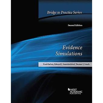 Evidence Simulations - Bridge to Practice by Fred Galves - 97816402009