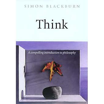 Pomyśl - to istotne wprowadzenie do filozofii przez Simon Blackburn - 9