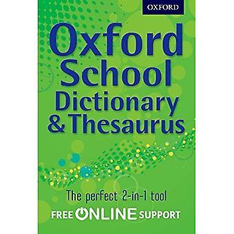 École d'Oxford Dictionary & Thesaurus
