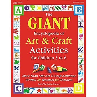 The Giant Encyclopedia of Art and Craft Activities for Children 3-6 (Giant Encyclopedia)