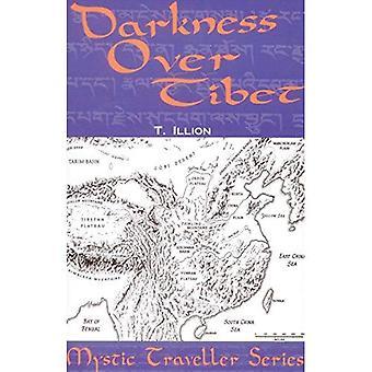 Darkness Over Tibet (Mystic Travellers Series)