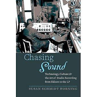 Jage lyd: Teknologi, kultur og kunst studioopptak fra Edison til LP (studier i bransjen...