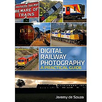 Digital Railway Photography: A Practical Guide