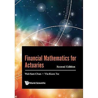 Mathématiques financières pour les actuaires: deuxième édition