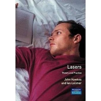 Lasers Theory and Practice by Hawke & John
