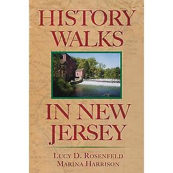 History Walks in New Jersey by Rosenfeld & Lucy D.